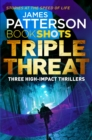 Triple Threat : BookShots - Book