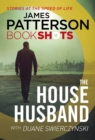 The House Husband : BookShots - eBook