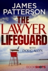 The Lawyer Lifeguard : BookShots - eBook