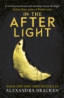 A Darkest Minds Novel: In the Afterlight : Book 3 - Book