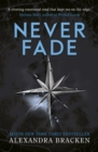 A Darkest Minds Novel: Never Fade : Book 2 - Book