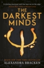 A Darkest Minds Novel: The Darkest Minds : Book 1 - Book