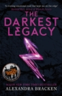 A Darkest Minds Novel: The Darkest Legacy : Book 4 - Book