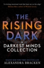 The Rising Dark : A Darkest Minds Collection - eBook