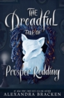 The Dreadful Tale of Prosper Redding : Book 1 - eBook