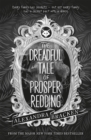 Prosper Redding: The Dreadful Tale of Prosper Redding : Book 1 - Book