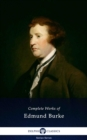 Delphi Complete Works of Edmund Burke (Illustrated) - eBook