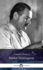 Delphi Complete Works of Ernest Hemingway (Illustrated) - eBook