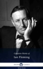 Delphi Complete Works of Ian Fleming (Illustrated) - eBook