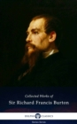Delphi Collected Works of Sir Richard Francis Burton (Illustrated) - eBook
