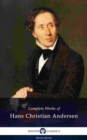 Delphi Complete Works of Hans Christian Andersen (Illustrated) - eBook