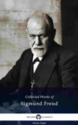 Delphi Collected Works of Sigmund Freud (Illustrated) - eBook