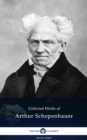 Delphi Collected Works of Arthur Schopenhauer (Illustrated) - eBook