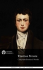 Delphi Complete Poetical Works of Thomas Moore (Illustrated) - eBook