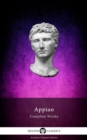 Delphi Complete Works of Appian (Illustrated) - eBook