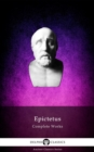 Delphi Complete Works of Epictetus (Illustrated) - eBook