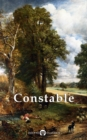 Collected Works of John Constable (Delphi Classics) - eBook