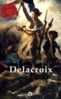 Delphi Complete Works of Eugene Delacroix (Illustrated) - eBook
