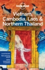 Lonely Planet Vietnam, Cambodia, Laos & Northern Thailand - Book