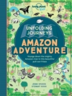 Unfolding Journeys Amazon Adventure - Book