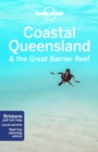 Lonely Planet Coastal Queensland & the Great Barrier Reef - Book