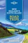 Lonely Planet New Zealand's South Island Road Trips - Book