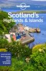Lonely Planet Scotland's Highlands & Islands - Book