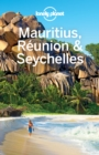 Lonely Planet Mauritius Reunion & Seychelles - eBook