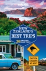 Lonely Planet New Zealand's Best Trips - eBook