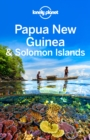 Lonely Planet Papua New Guinea & Solomon Islands - eBook