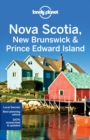 Lonely Planet Nova Scotia, New Brunswick & Prince Edward Island - Book