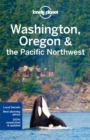 Lonely Planet Washington, Oregon & the Pacific Northwest - Book
