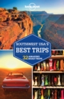 Lonely Planet Southwest USA's Best Trips - Book