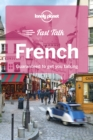 Lonely Planet Fast Talk French - Book