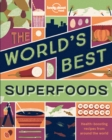 The World's Best Superfoods - Book