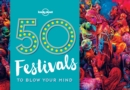 50 Festivals To Blow Your Mind - Book