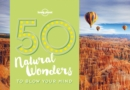 50 Natural Wonders To Blow Your Mind - Book
