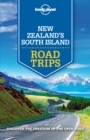 Lonely Planet New Zealand's South Island Road Trips - eBook