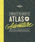 Lonely Planet's Atlas of Adventure - Book