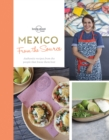 From the Source - Mexico : Authentic Recipes From the People That Know Them the Best - Book