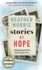 Stories of Hope : From the bestselling author of The Tattooist of Auschwitz - eBook