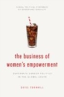 The Business of Women's Empowerment : Corporate Gender Politics in the Global South - eBook