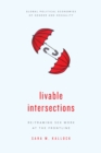 Livable Intersections : Re/Framing Sex Work at the Frontline - Book