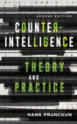 Counterintelligence Theory and Practice - eBook