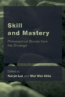 Skill and Mastery : Philosophical Stories from the Zhuangzi - eBook