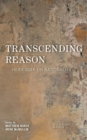 Transcending Reason : Heidegger on Rationality - eBook