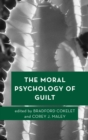 The Moral Psychology of Guilt - eBook