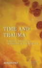 Time and Trauma : Thinking Through Heidegger in the Thirties - Book