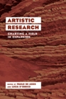 Artistic Research : Charting a Field in Expansion - Book