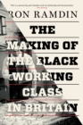 The Making of the Black Working Class in Britain - Book